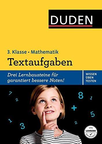 Wissen - Üben - Testen: Mathematik - Textaufgaben 3. Klasse (Duden - Einfach klasse)