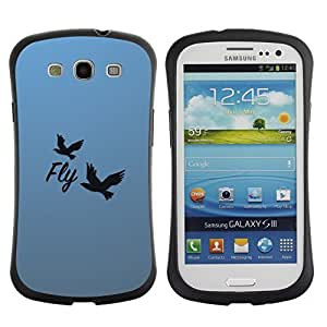 Hybrid Anti-Shock Bumper Case for Samsung Galaxy S3 / Beautiful Message Fly
