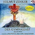 Der Gymnasiast (Spezial-Edition) | Helmut Zenker