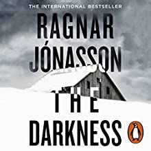 The Darkness Audiobook by Ragnar Jónasson Narrated by Amanda Redman