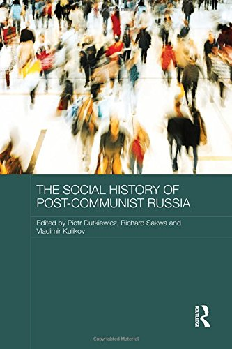 The Community History of Post-Communist Russia (Routledge Contemporary Russia and Eastern Europe Series)