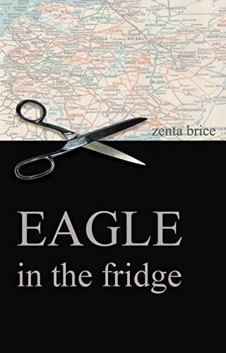 Eagle in the Fridge by [Brice, Zenta]