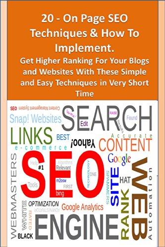 20 On Page SEO Techniques & How To Implement. Get Higher Ranking For Your Blogs and Websites With These Simple and Easy Techniques in Very Short Time
