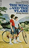 The Wing and the Flame, Emily Hanlon, 0553235044