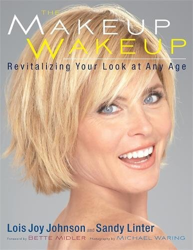 Read Online The Makeup Wakeup: Revitalizing Your Look at Any Age ebook