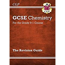 New Grade 9-1 GCSE Chemistry: Revision Guide (CGP GCSE Chemistry 9-1 Revision)
