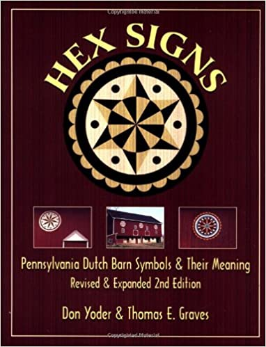 Hex Signs Pennsylvania Dutch Barn Symbols Their Meaning Revised