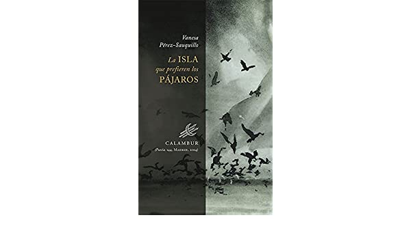 Amazon.com: La isla que prefieren los pájaros (Spanish Edition) eBook: Vanesa Pérez-Sauquillo: Kindle Store
