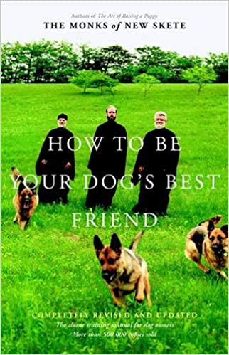 How To Be Your Dogs Best Friend The Classic Training