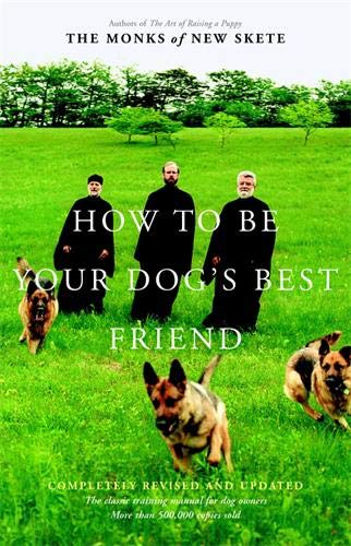 How to Be Your Dog's Best Friend: The Classic Training Manual for Dog Owners (Revised & Updated Edition) (Puppies Address Book)