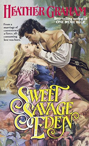 Sweet Savage Eden (The North American Woman Trilogy)