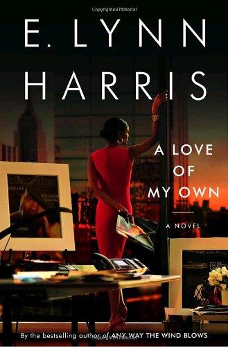 A Love of My Own: A Novel