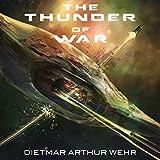 The Thunder of War (Thunder in the Heavens)