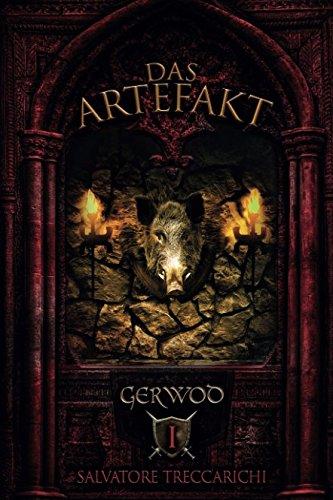 Gerwod I: Das Artefakt (Gerwod-Serie, Band 1)