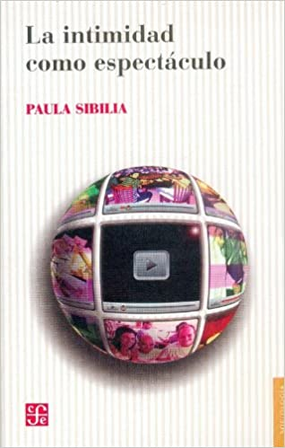 Descargas de libros electrónicos gratis para computadora La intimidad como espectaculo (Sociologia) PDF 9505577540