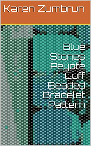 (Blue Stones Peyote Cuff Beaded Bracelet Pattern )