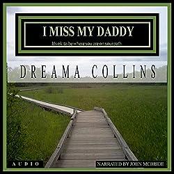 I Miss My Daddy