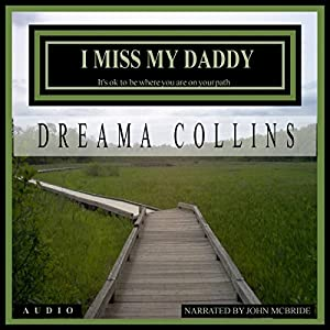 I Miss My Daddy Audiobook