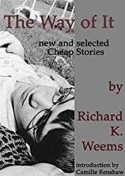 The Way of It: New and Selected Cheap Stories