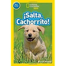 National Geographic Readers: Salta, Cachorrito (Jump,...