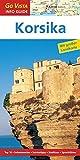 GO VISTA: Reiseführer Korsika (Mit Faltkarte)