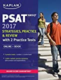 PSAT/NMSQT 2017 Strategies, Practice & Review with 2 Practice Tests: Online + Book (Kaplan Test Prep) by Kaplan (2016-05-24)