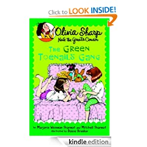The Green Toenails Gang (Olivia Sharp: Agent for Secrets) Marjorie Weinman Sharmat, Mitchell Sharmat and Denise Brunkus