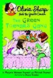 The Green Toenails Gang (Olivia Sharp: Agent for Secrets)