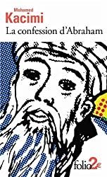 La confession d'Abraham: Récit-théâtre