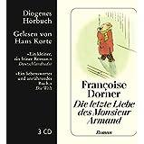 Die letzte Liebe des Monsieur Armand (Diogenes Hörbuch)