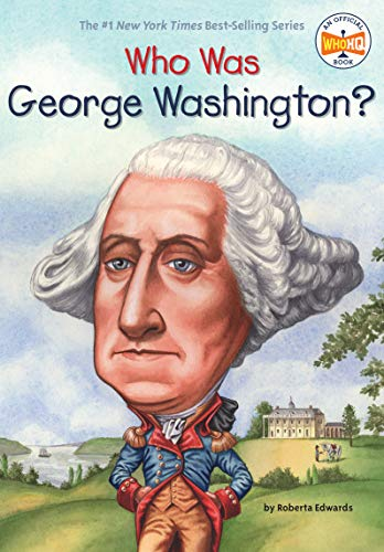 Who Was George Washington? (Who Was?)