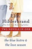 img - for One Summer: Two Novels: The Blue Bistro and The Love Season book / textbook / text book