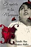 El Espíritu en Las Mariposas, Natalie Martínez-Valles, 1492118745