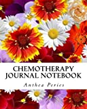 "Chemotherapy Journal Notebook: Chemo Treatment Cycle Tracker, Side Effects Journal & Medical Appointments Diary 8"" x 10"" (Cancer)"