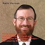 Three Interviews with Jewish Rabbis of Torah.org   Peter Menkin