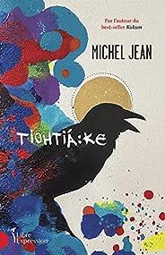 Tiohtiáke (French Edition)
