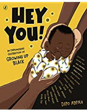 Hey You!: An empowering celebration of growing up Black