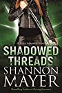 Shadowed Threads: A Rylee Adamson N...