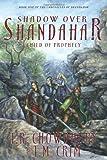 Shadow over Shandahar, T. R. Chowdhury and T. M. Crim, 1419607189