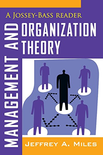 Management and Organization Theory: A Jossey-Bass Reader