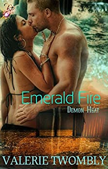 Emerald Fire by Valerie Twombly: Demon Heat Series, Book Two by [Twombly, Valerie]