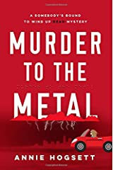 Murder to the Metal (Somebody's Bound to Wind Up Dead Mysteries) Paperback