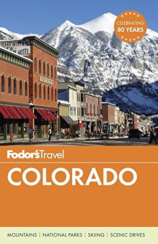 Fodor's Colorado (Travel Guide) (Hiking Pikes Peak)