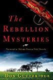 img - for The Rebellion Mysteries: Turncoat, Solemn Vows, Vital Secrets book / textbook / text book