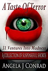 A Taste Of Terror, 31 Ventures into Madness