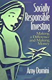 Socially Responsible Investing, Amy L. Domini, 0793141737