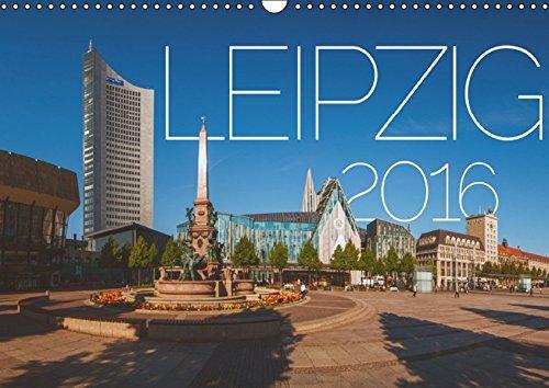 Leipzig 2016 (Wandkalender 2016 DIN A3 quer):
