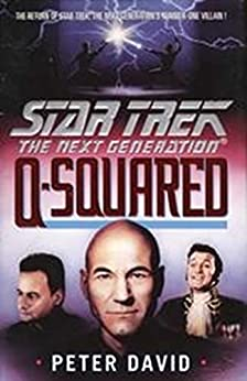 Q-Squared (Star Trek: The Next Generation) by [David, Peter]