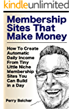 Membership Sites That Make Money