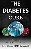 The Diabetes Cure a Functional Naturopathic Perspective: The Naturopathic Solution to Diabetes